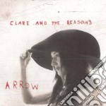 Clare & The Reasons - Arrows cd musicale di CLARE AND THE REASON