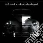 Rain,wind & speed cd musicale di NEAL CASAL