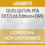 QUELQU'UN M'A DIT/Ltd.Edition+DVD cd musicale di BRUNI CARLA
