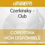 Czerkinsky club cd musicale