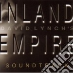Lynch David - Inland Empire cd musicale di DAVID LYNCH
