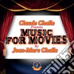 Music for movies cd musicale di Jean marc challe-vv
