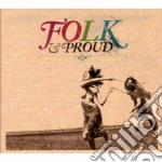 FOLK & PROUD cd musicale di ARTISTI VARI