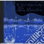 LA MUSIQUE DE PARIS DERNIERE   ( 2 CD) cd musicale di ARTISTI VARI