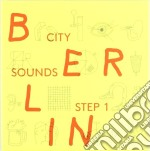 Berlin city sounds cd musicale di Artisti Vari