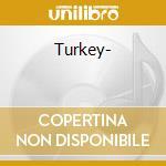 Turquie*turkey cd musicale