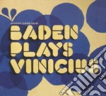 BADEN POWELL PLAYS VINICIOUS cd musicale di POWELL BADEN