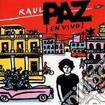 Raul Paz - En Vivo - Volver A Cuba cd musicale di RAUL PAZ