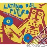 Latino Futuro cd musicale di ARTISTI VARI