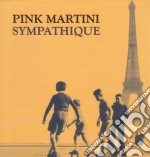 SYMPATIQUE  ( CD + DVD) cd musicale di PINK MARTINI
