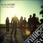 Kaloome - De Otro Color cd musicale di Kaloome