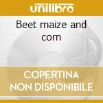 Beet maize and corn cd musicale di Llamas High