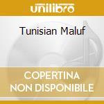 TUNISIAN MALUF cd musicale di Lotfi Bouchnak