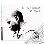 Ballake Sissoko - At Peace cd musicale di Sissoko Ballake