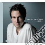 SUITE                                     cd musicale di TROTIGNON BAPTISTE