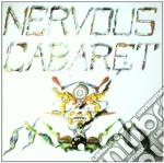 CD - NERVOUS CABARET - NERVOUS CABARET cd musicale di NERVOUS CABARET