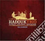 BALDAMORE (CD+ DVD) cd musicale di HADOUK TRIO