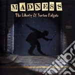 THE LIBERTY OF NORTON FOLGATE cd musicale di MADNESS