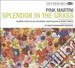 Pink Martini - Splendor In The Grass cd musicale di Martini Pink