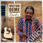 Victor Deme - Deli cd musicale di DEME VICTOR