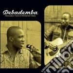 Debademba - Debademba cd musicale di DEBADEMBA