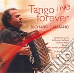 Tango live forever cd musicale di Richard Galliano