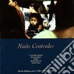 Nuits Centrales - Musica Del Novecento Per Clarinetto E Pianoforte  - Hofmeyr Marika  Pf/gilles Swierc, Clarinetto cd musicale