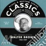 Walter Brown - 1945-1947 cd musicale di BROWN WALTER