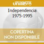 INDEPENDENCIA 1975-1995                   cd musicale di C.EVORA/AFRICA NEGRA