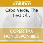 CABO VERDE, THE BEST OF..                 cd musicale di DON ABEL (ABEL LIMA)