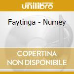 NUMEY                                     cd musicale di FAYTINGA