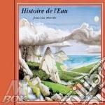 WATER STORY                               cd musicale di HISTOIRE DE L'EAU