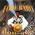 Baro, Fode - Donsoke cd musicale di FODE BARO (SIERRA LE