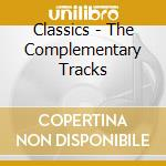 Various Artists - The Complementary Tracks cd musicale di AA.VV.