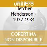 1932-1934 cd musicale di FLETCHER HENDERSON