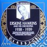 1938-1939 cd musicale di ERSKINE HAWKINS & HI