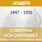 1947 - 1950 cd musicale di PARKER LEO