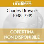 1948/1949 cd musicale di BROWN CHARLES
