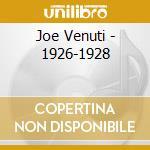 1926/1928 cd musicale di VENUTI JOE