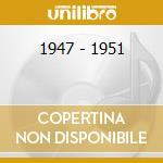 1947 - 1951 cd musicale di GAILLARD SLIM