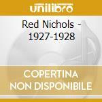 1927-1928 cd musicale di NICHOLS RED