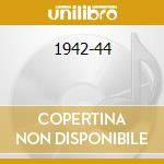 1942-44 cd musicale di GOODMAN BENNY