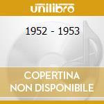 1952 - 1953 cd musicale di GETZ STAN