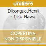 Biso nawa cd musicale di Henry Dikongue