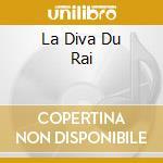 LA DIVA DU RAI cd musicale di DJENIA CHEIKHA