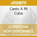 CANTO A MI CUBA cd musicale di BENY MORE'