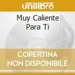 MUY CALIENTE PARA TI cd musicale di CONEXION SALSERA