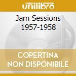 JAM SESSIONS 1957-1958 cd musicale di NINO RIVERA & JULIO