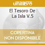 EL TESORO DE LA ISLA V.5 cd musicale di SEP.NACIONAL/P.MILAN