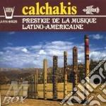 Prestige de la musique latino-americaine cd musicale di Calchakis